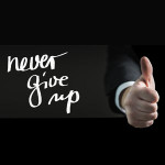 nevez give up
